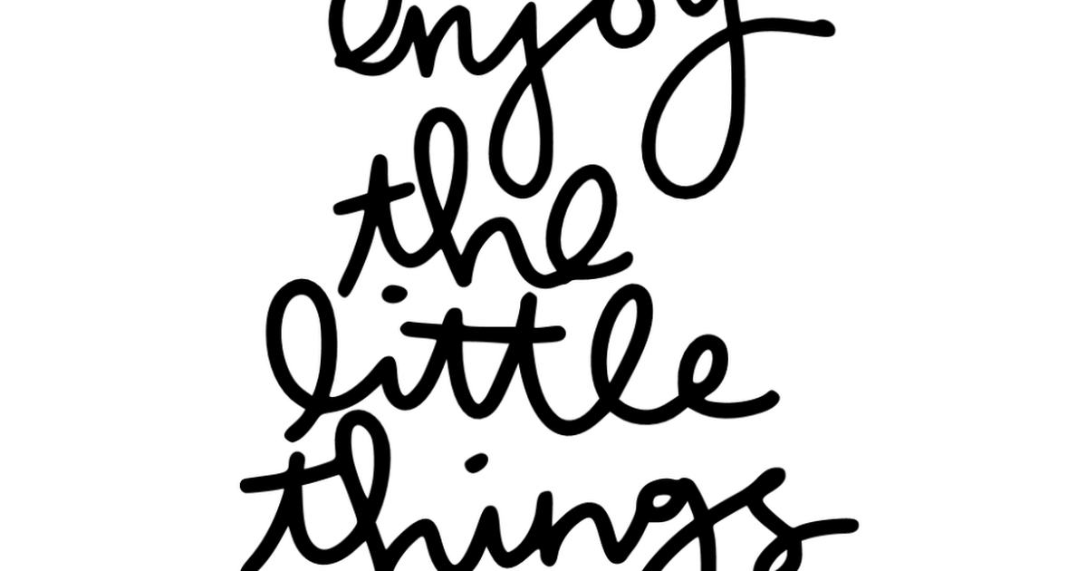Download enjoy the little things svg.svg | Words, Enjoyment, Little ...