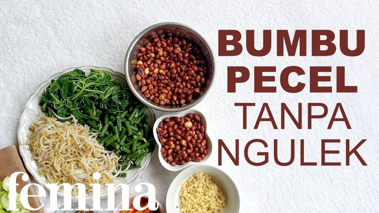 Step By Step Bumbu Pecel Enak Tanpa Ngulek Makanan Dan Minuman Resep Resep Masakan
