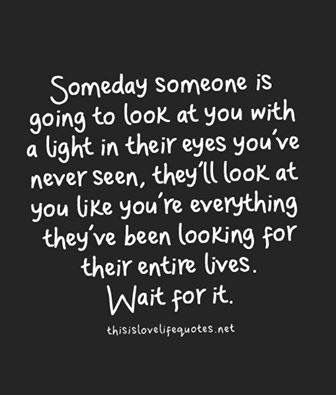 Wait For It Words Inspirational Quotes Love Quotes