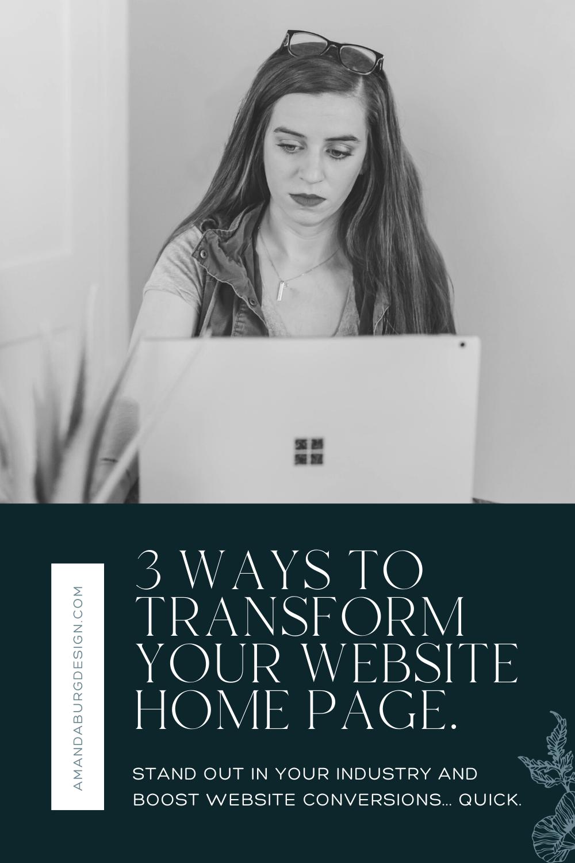 3 Ways To Transform Your Website Home Page In 5 Minutes In 2020 Branding Website Design Website Branding Web Design Studio