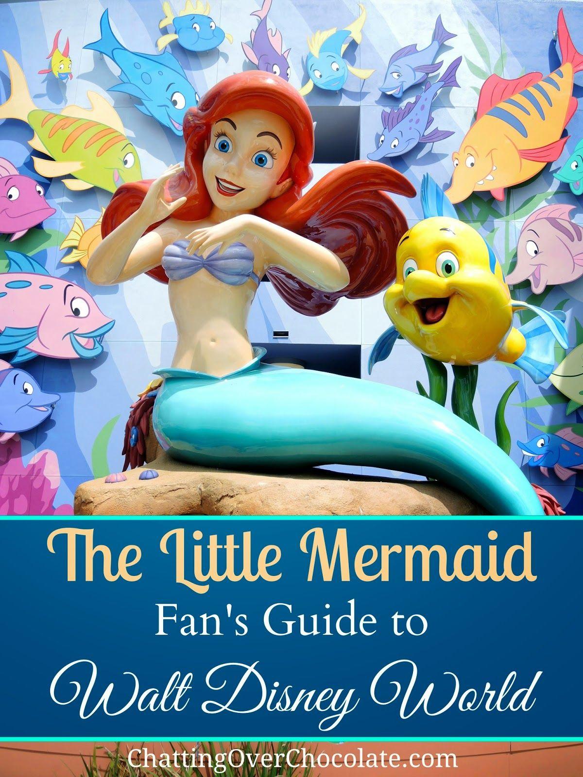 The Little Mermaid Fan's Guide to Walt Disney World