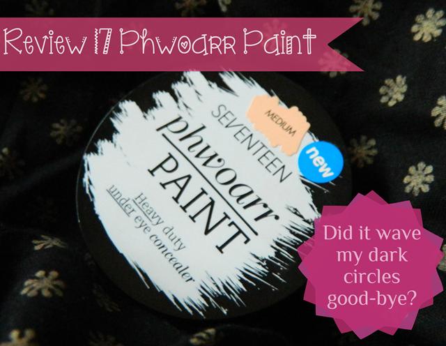 phwoarr paint 17 makeup concealer darkcircles