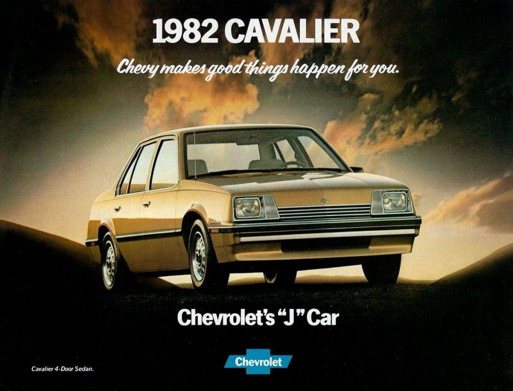 Ladder To Oblivion The 1982 General Motors J Cars Chevrolet Cavalier Automobile Advertising Car Chevrolet