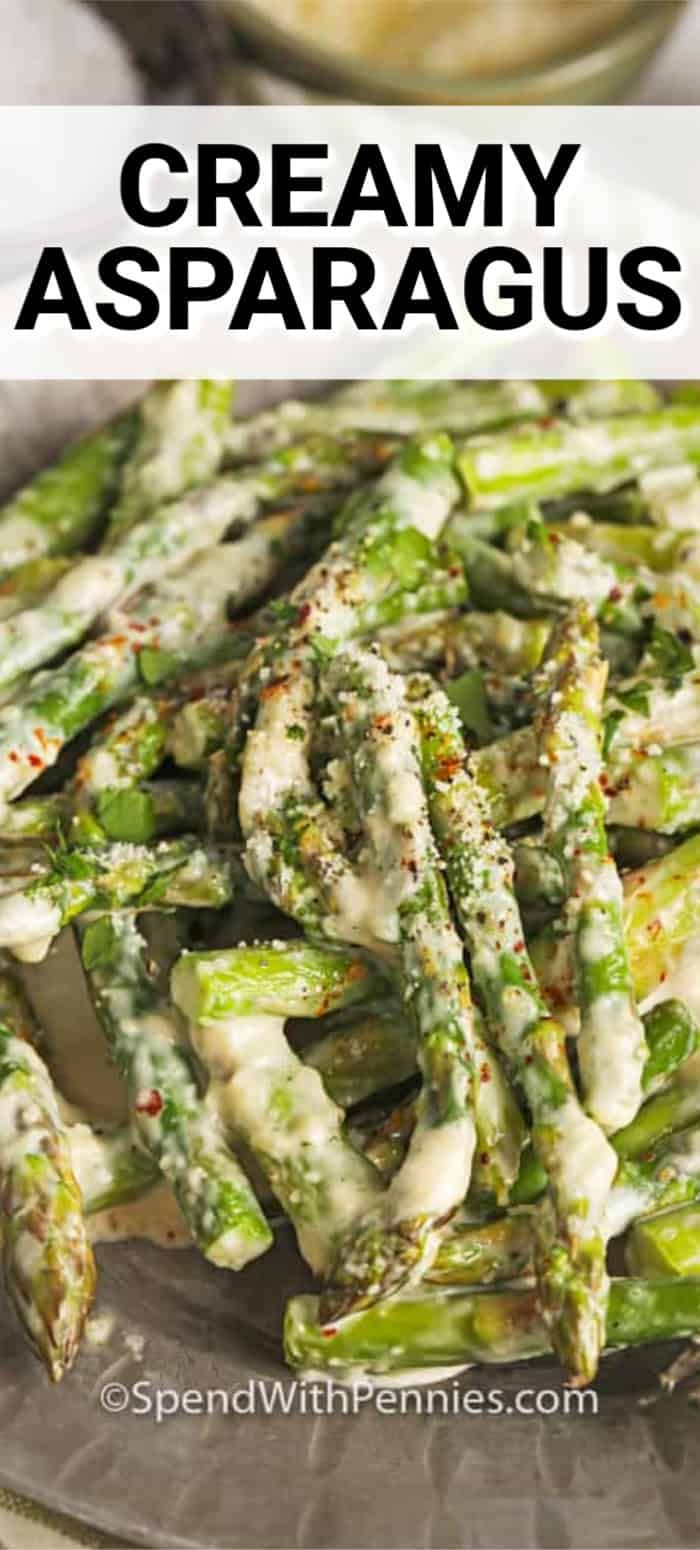 Creamy Asparagus (stovetop) - ready in 15 mins - Spend With Pennies