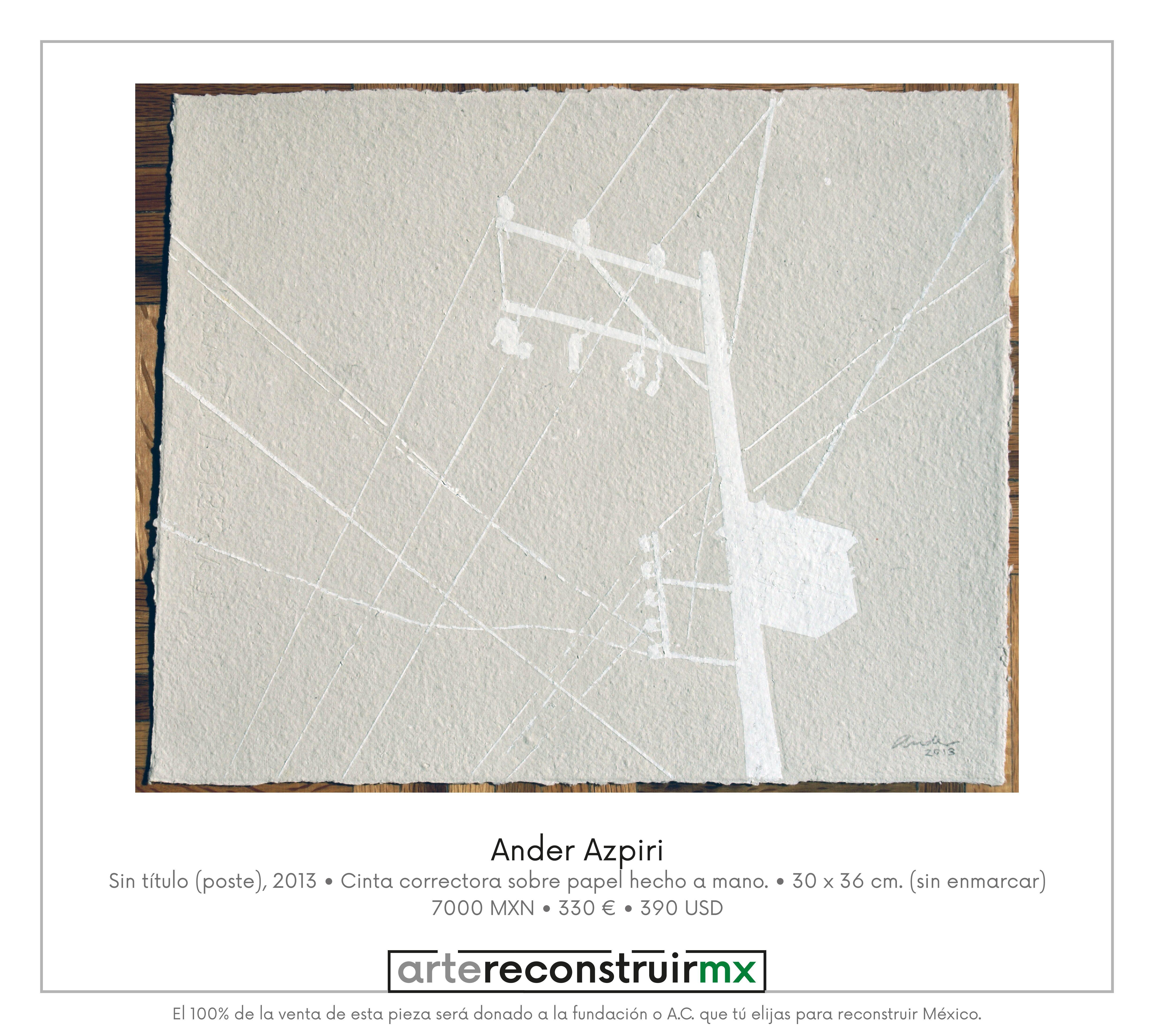 Ander Azpiri Sin título (poste), 2013 Cinta correctora sobre papel ...