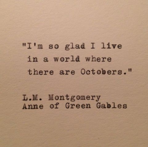 Anne Of Green Gables October Quote Typed on Typewriter
