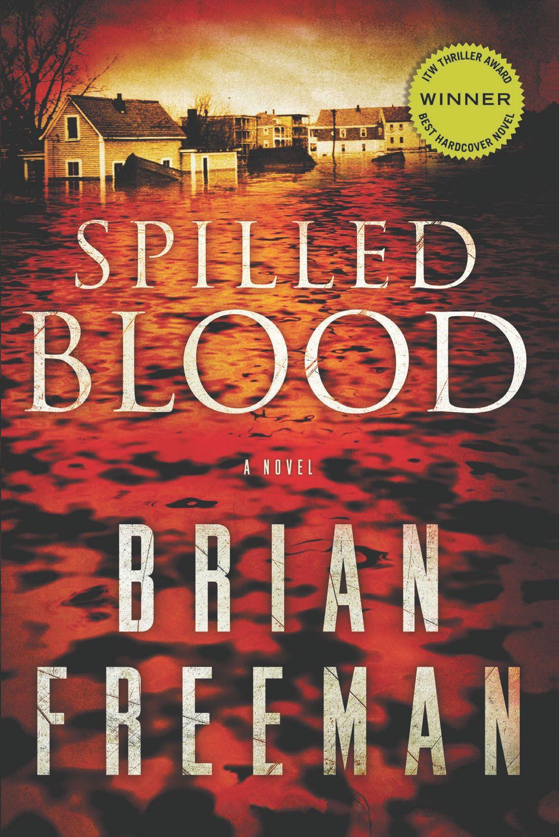 Spilled Blood Won The Award For Best Hardcover Novel In The International  Thriller Writers Awards