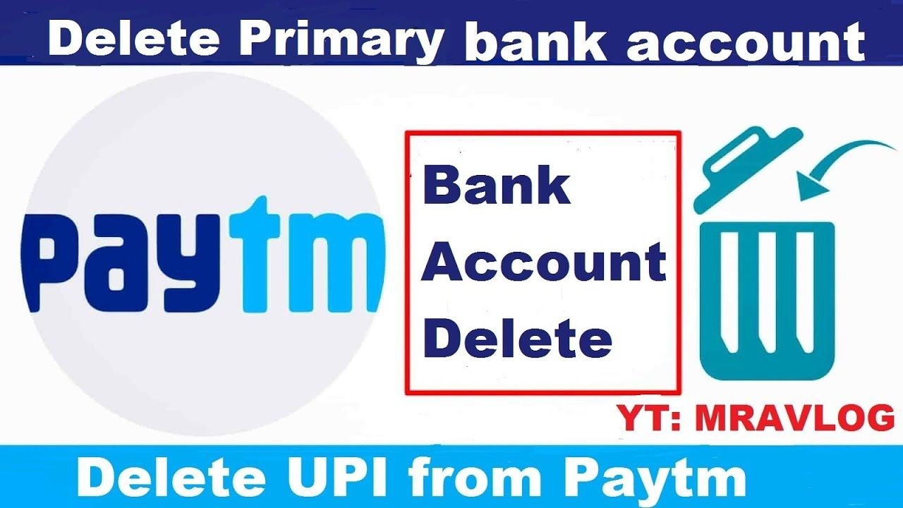 How to remove primary bank account from paytm delete