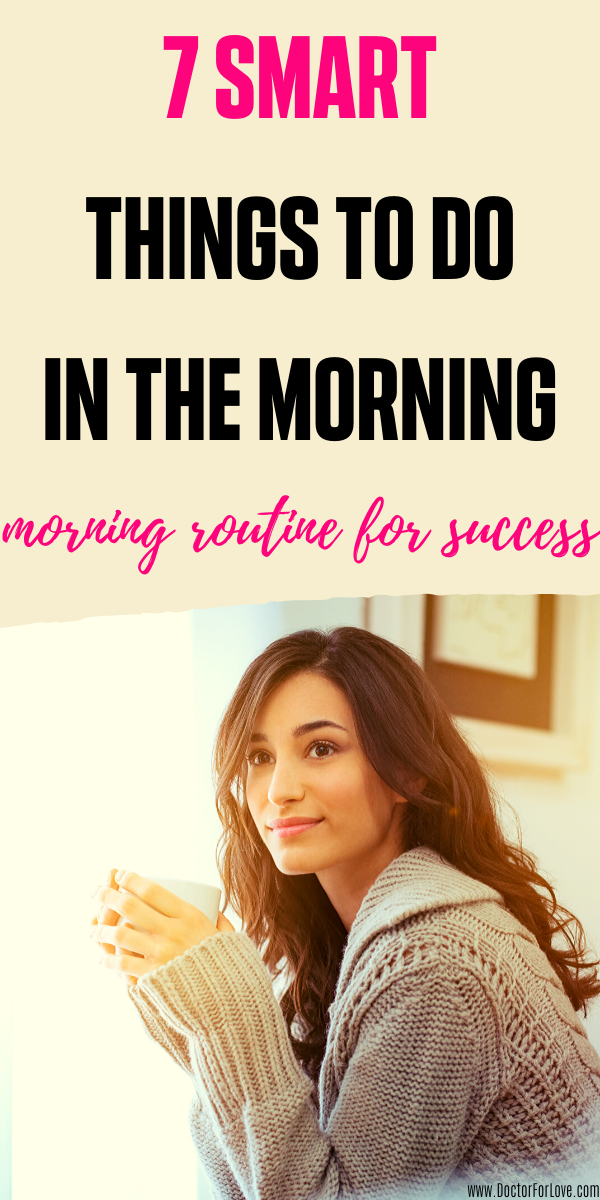 7 Things To Do In The Morning | Morning Routine For Success #morningroutine