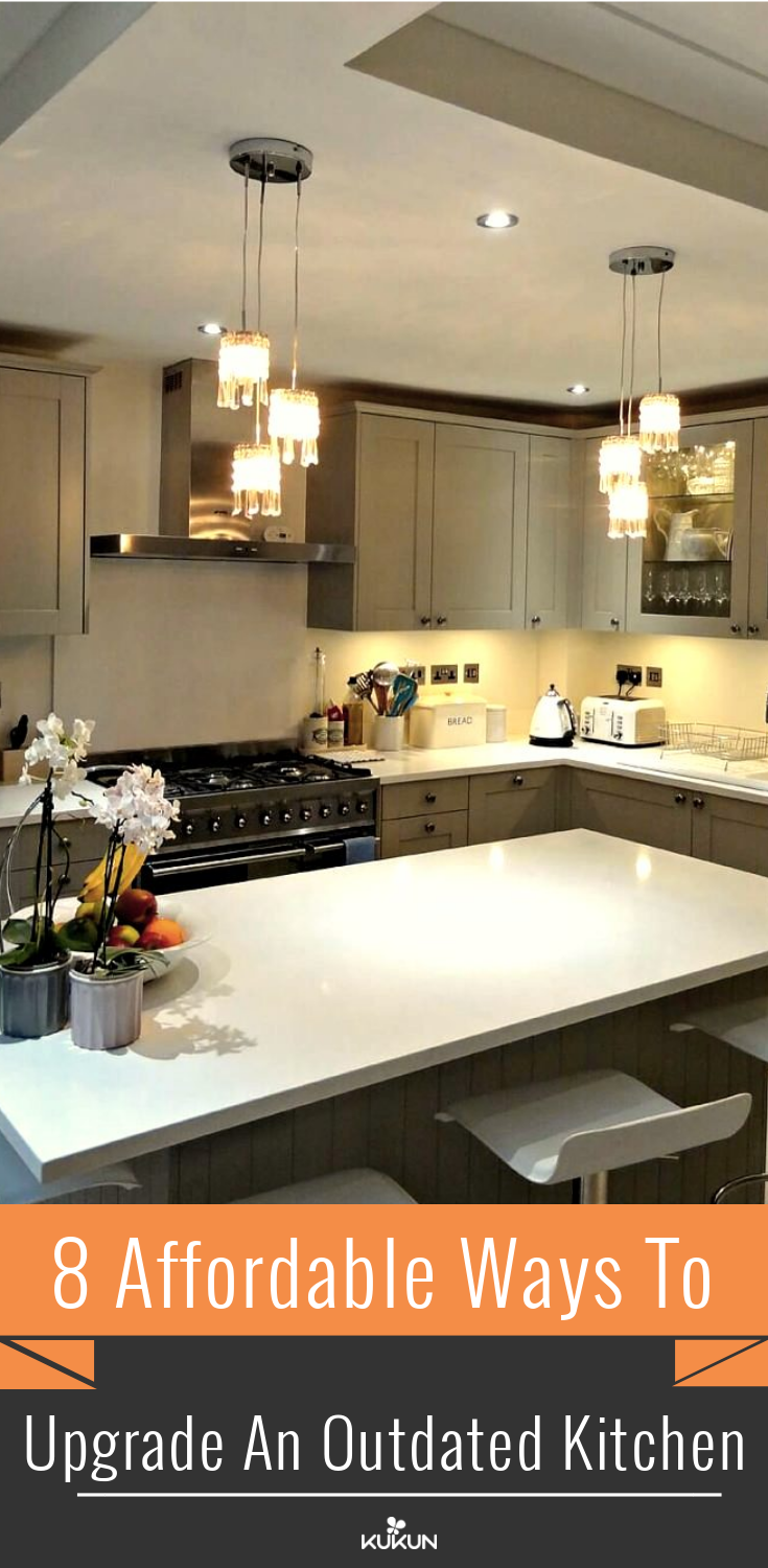 8 Affordable Ways To Upgrade An Outdated Kitchen Affordable Kitchen Remodeling Kitchen Renovation Cost Kitchen Remodel Cost
