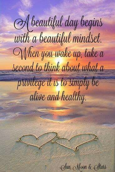 A Beautiful Day Begins With A Beautiful Mindset Quote A beautiful day...
