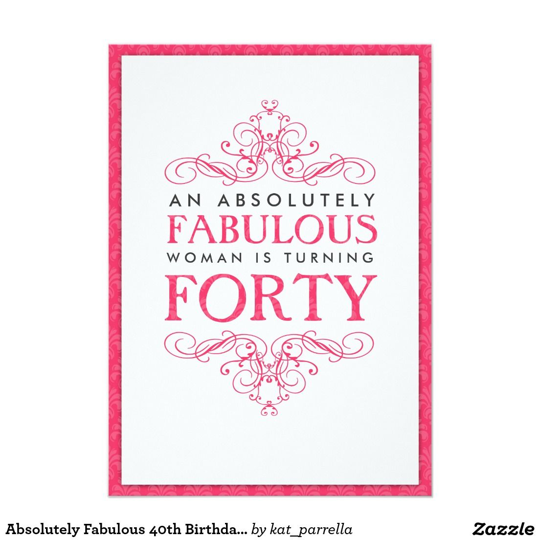 Absolutely Fabulous 40th Birthday Party Invitation | Birthday ...
