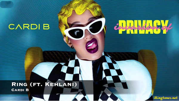 Free Download Cardi B Ring Ringtone Feat Kehlani For Your Mobile Phone You Can Listen Download And Upload Ring Tingto Cardi B Album Cardi B Hip Hop Awards