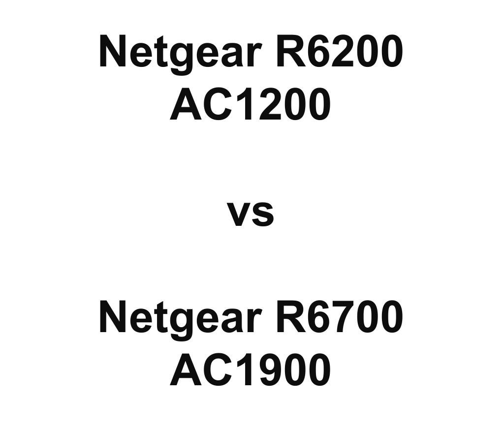 netgear r6200  ac 1200  vs r7000  ac 1900