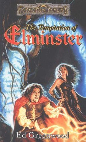 The Temptation of Elminster (Elminster, book 3) by Ed Greenwood