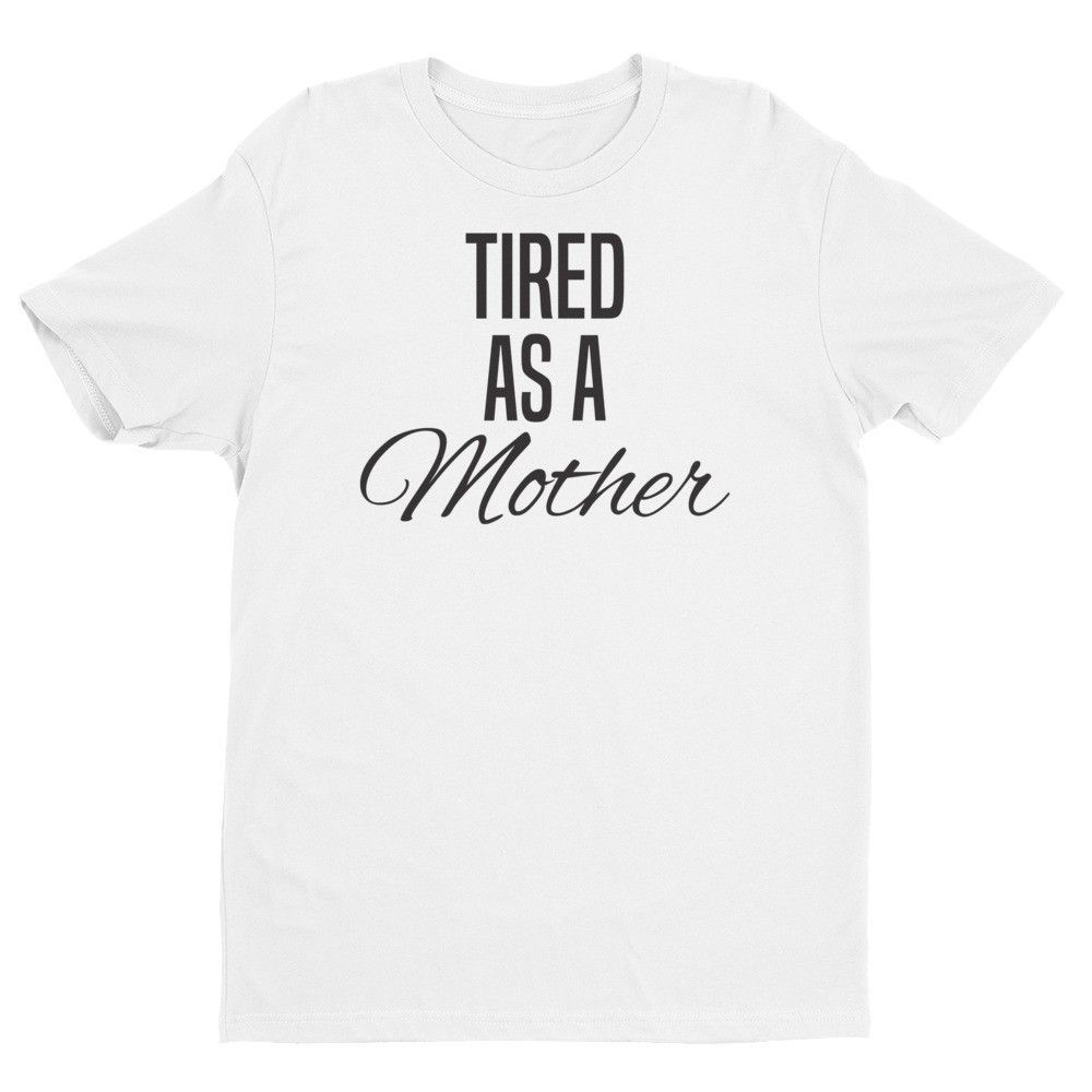 Ladies - Tired As A Mother Tee