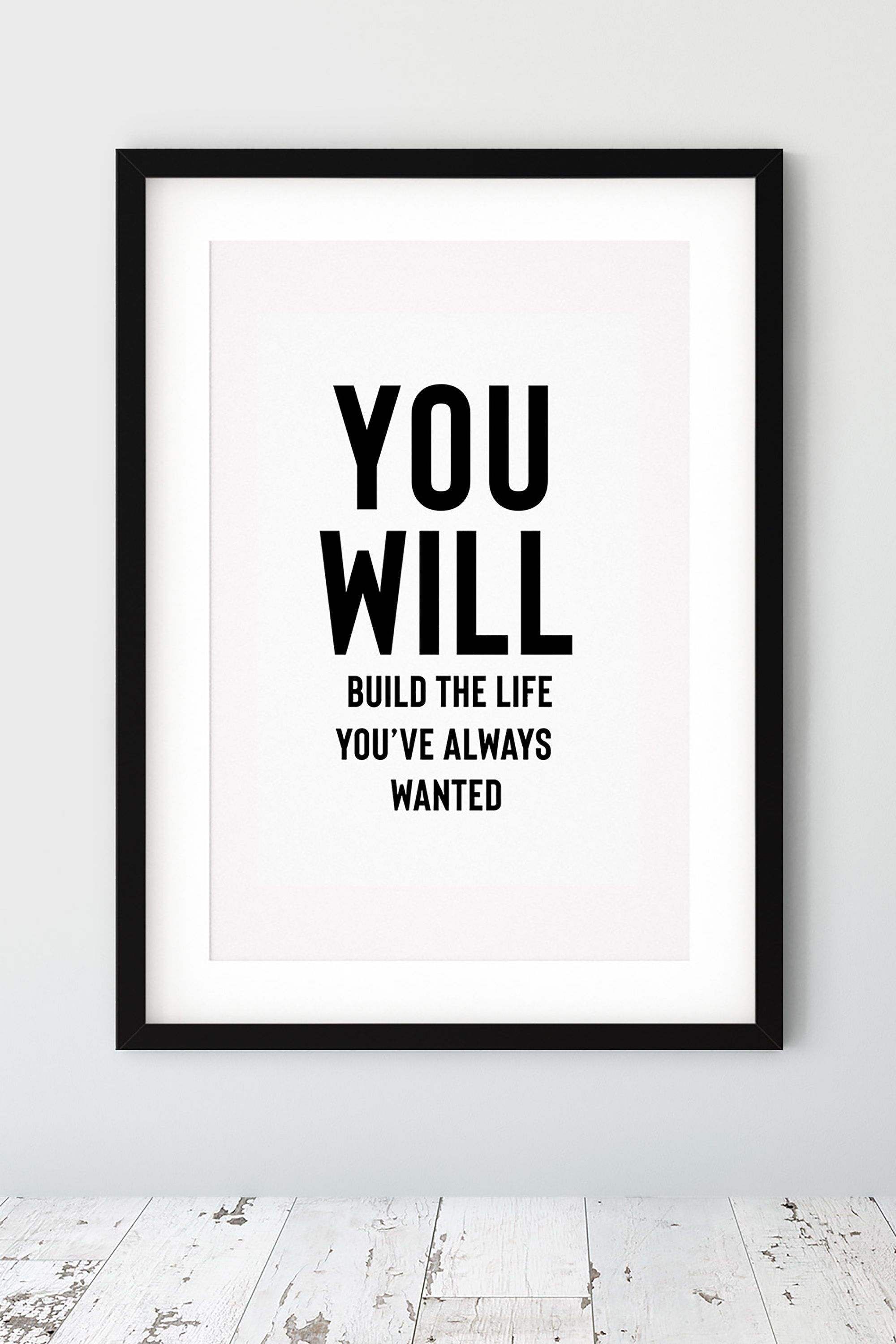 You Will Quote Black and White Bedroom Printable Wall Art Decor