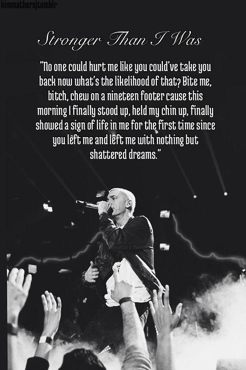 Stronger Than I Was Eminem Lyrics Eminem Rap Eminem Music