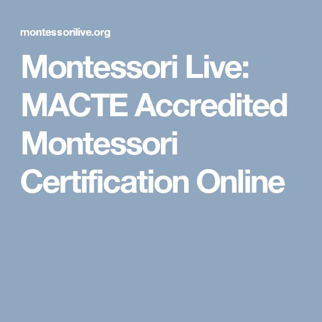 Montessori Live Macte Accredited Montessori Certification Online
