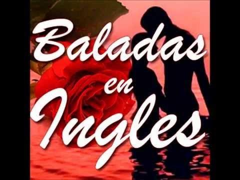 Baladas En Ingles Mix Djfar Youtube Musica Baladas Musica