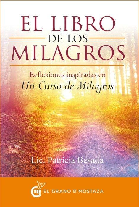 Libro de los milagros el | Un curso de milagros, Libros y ...