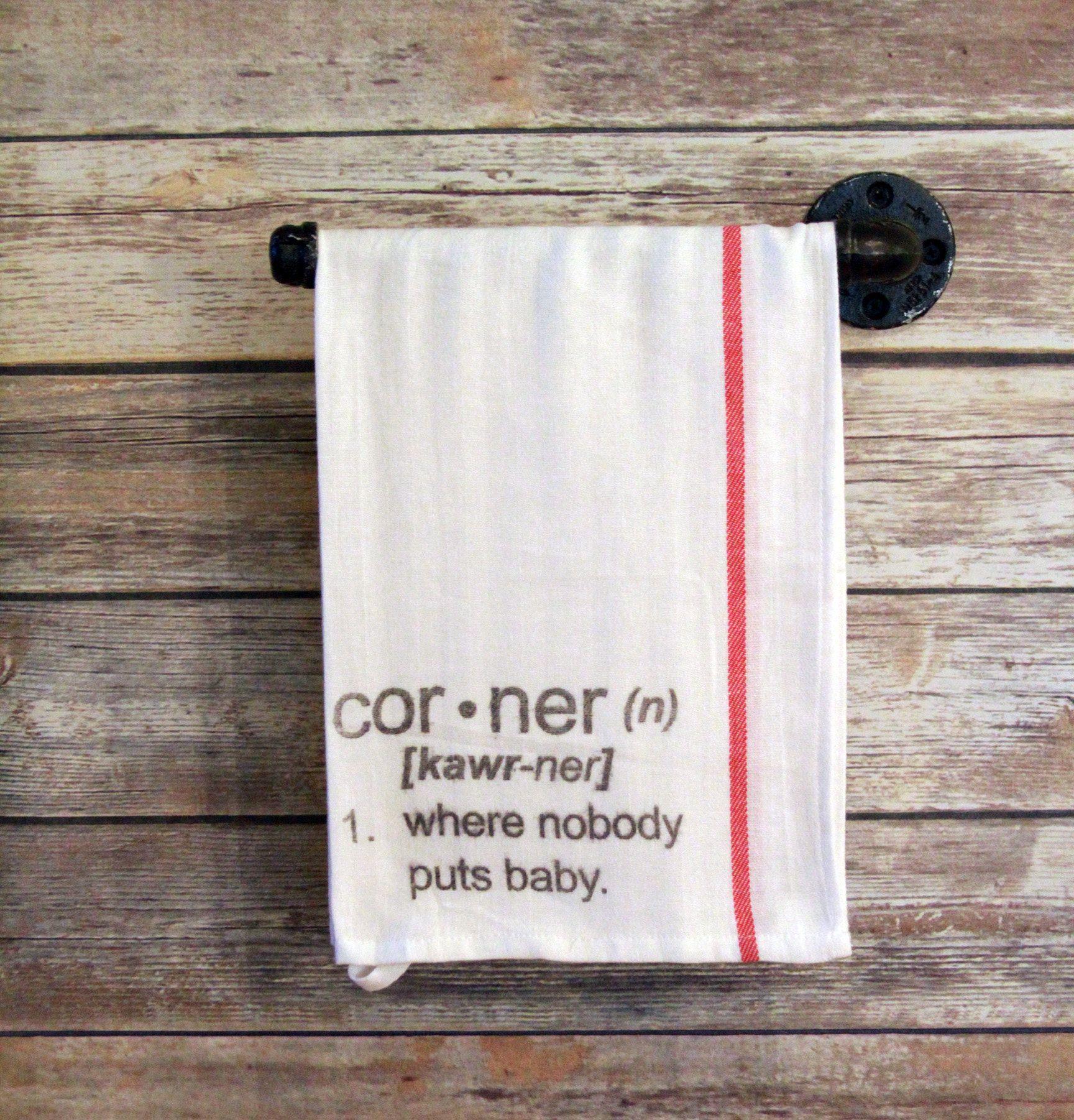 Corner, Funny Dish Towel, Tea Towel, Hanging Kitchen Towel, Home