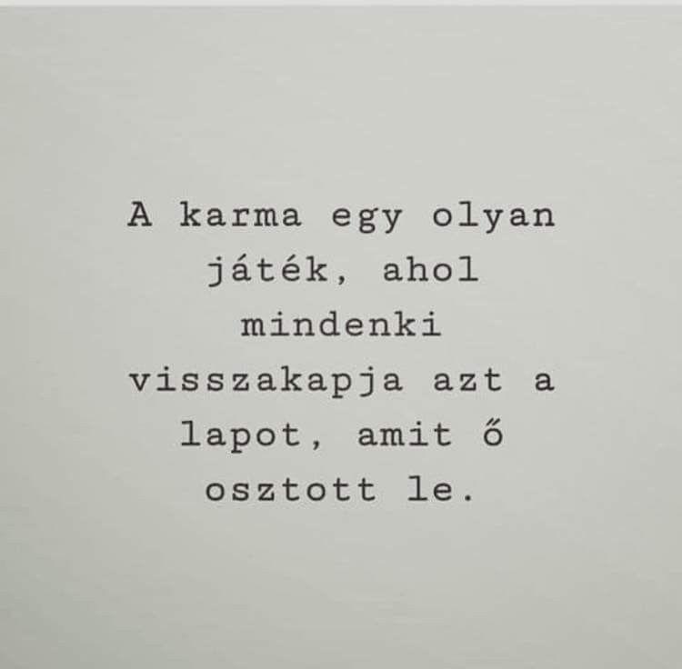 az élet játék idézetek A karma egy olyan játék♡ | Quotes, Karma, True life