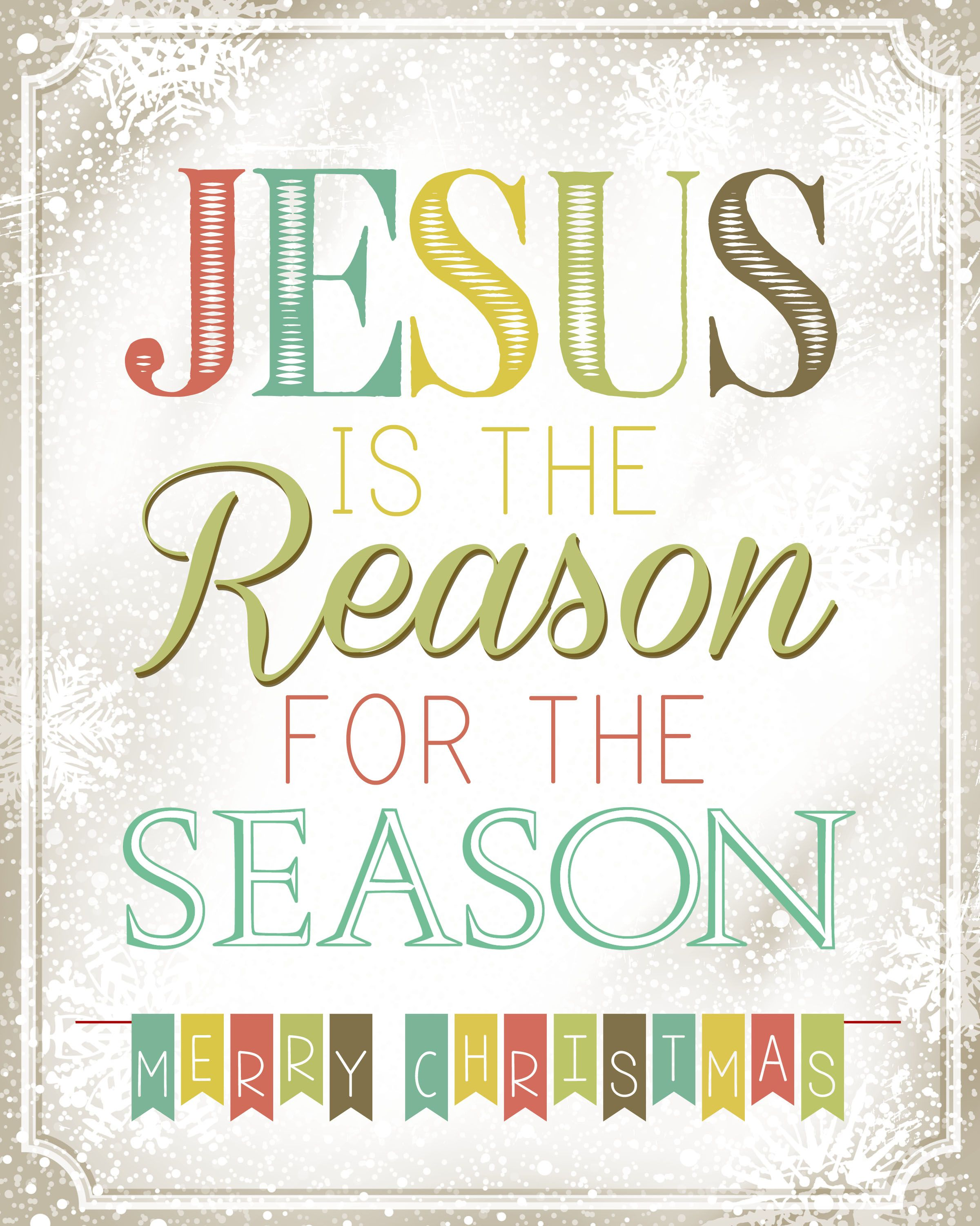 jesus is the reason for the season | Free Printables | Pinterest ...