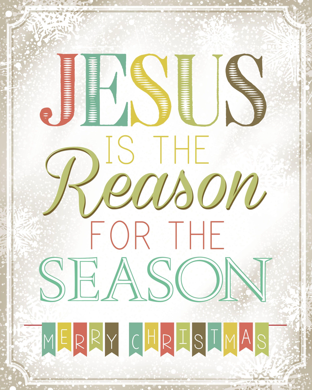 Jesus is the Reason for the Season FREE Christmas Printable ...