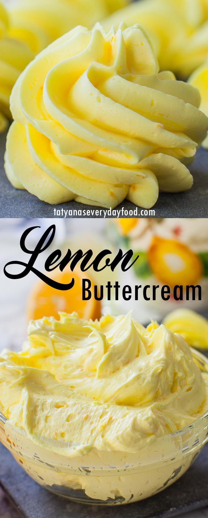 Best Lemon Buttercream Recipe (video) – Tatyanas Everyday Food