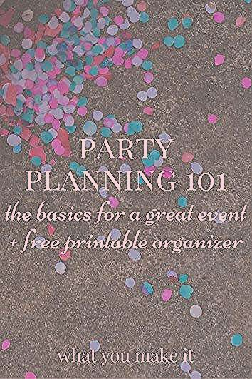Photo of party planning 101: the basics for a great event – What You Make It