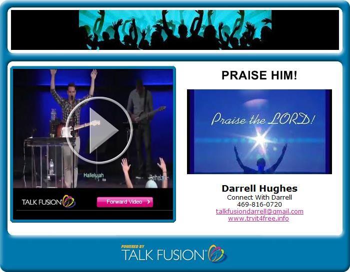 Talk Fusion Video Email: praise