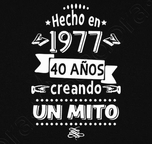 Camiseta 40 Años Creando Un Mito Nº 1250390 Camisetas