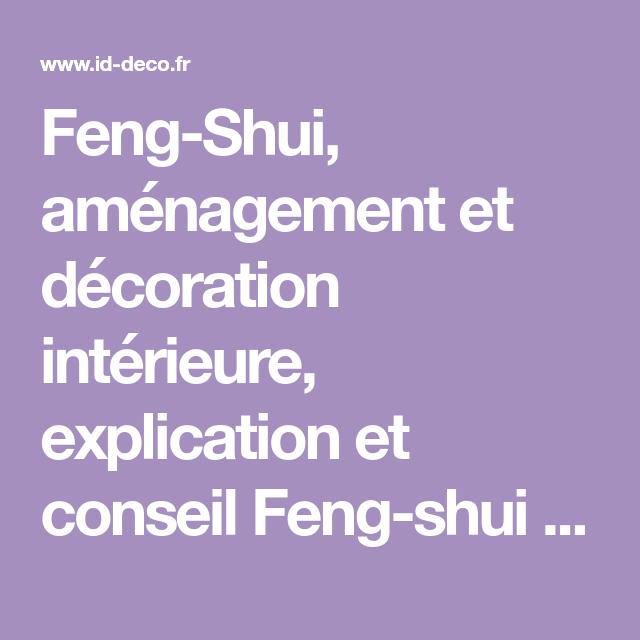 feng shui amnagement et dcoration intrieure explication et conseil feng shui pour