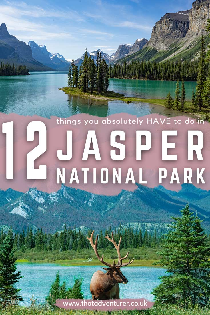 The Best Things To Do In Jasper National Park That Adventurer Canada National Parks Canada Travel Canadian Travel