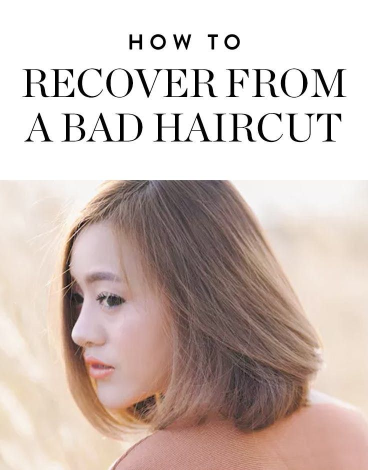 Got A Bad Haircut Heres How To Recover Haircuts