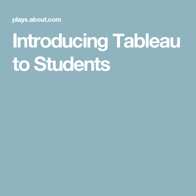 Introducing Tableau Activities to Your Classroom | drama