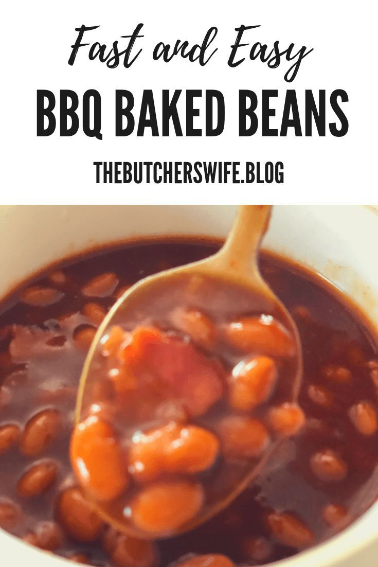 Fast and Easy BBQ Baked Beans | The Butcher's Wife Fast and Easy BBQ Baked Beans | The Butcher's Wife...