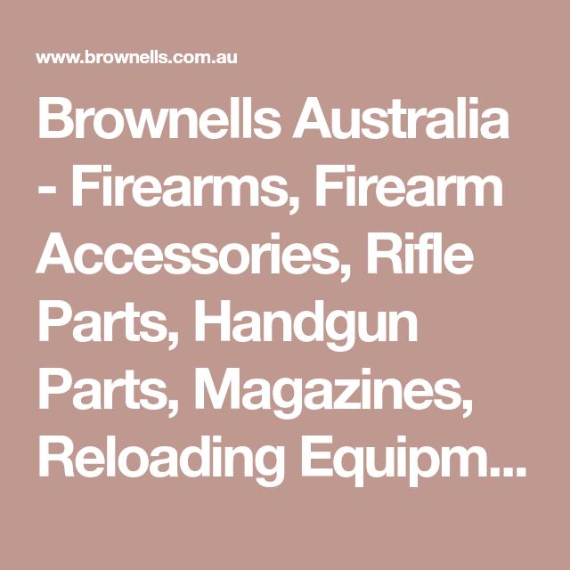 Brownells Australia - Firearms, Firearm Accessories, Rifle