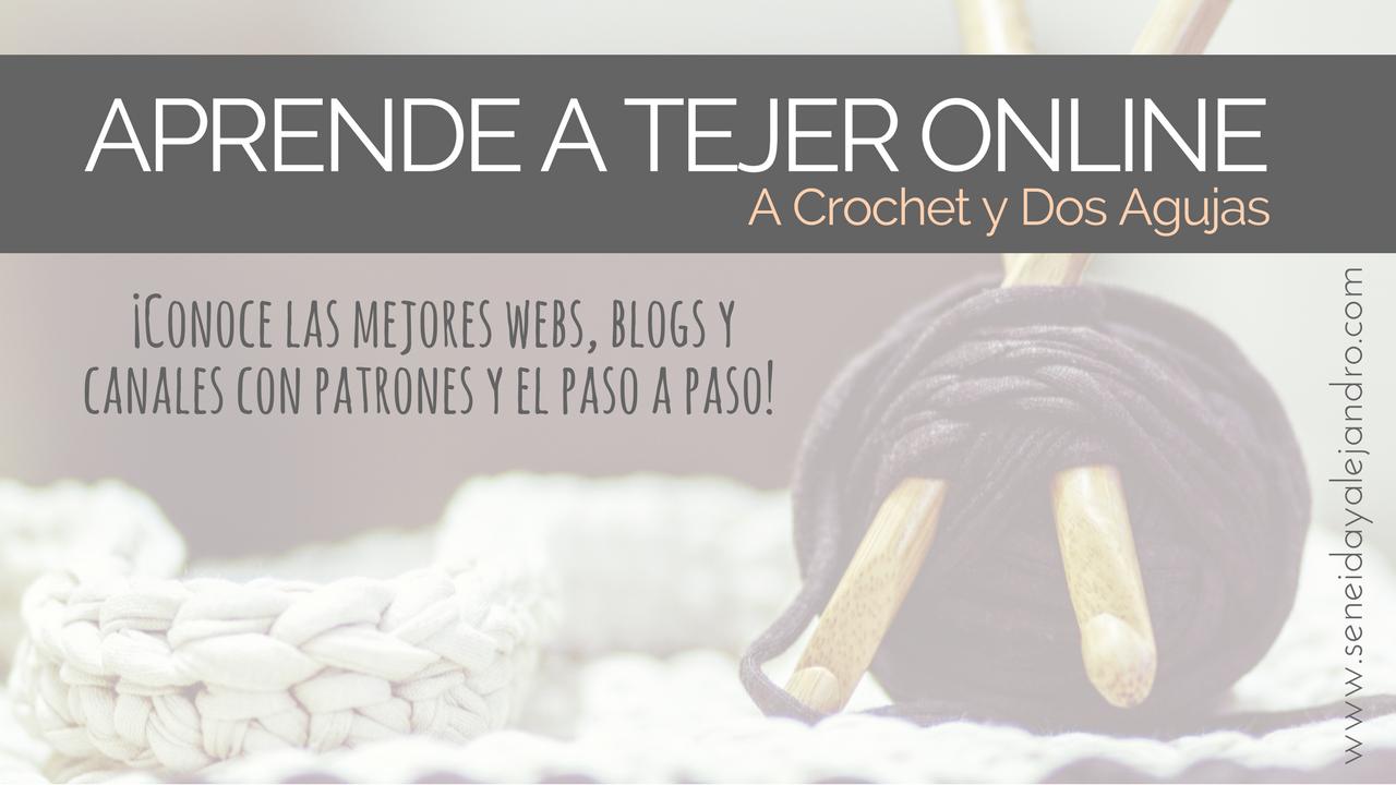 Aprendiendo a #Tejer a #crochet y #DosAgujas. Recomendaciones de los ...