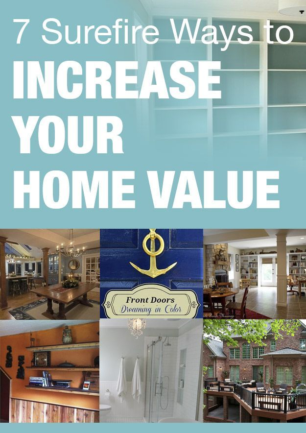 Surefire Ways To Increase Your Home Value Home And Lifestyle