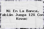 http://tecnoautos.com/wp-content/uploads/imagenes/tendencias/thumbs/ni-en-la-banca-fabian-juega-12-con-kovac.jpg Mediotiempo. Ni en la banca, Fabián juega 12% con Kovac, Enlaces, Imágenes, Videos y Tweets - http://tecnoautos.com/actualidad/mediotiempo-ni-en-la-banca-fabian-juega-12-con-kovac/