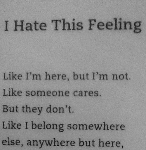 Feeling Bad Quotes Someone: I Hate This Feeling : Quotes And Sayings