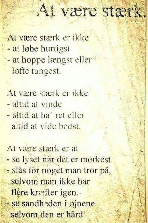 Staerk Nordens Storste Citater Danske Citater Visdom Dk Har Det Storste Udvalg Livets Sandheder Positive Citater Inspirerende Citater