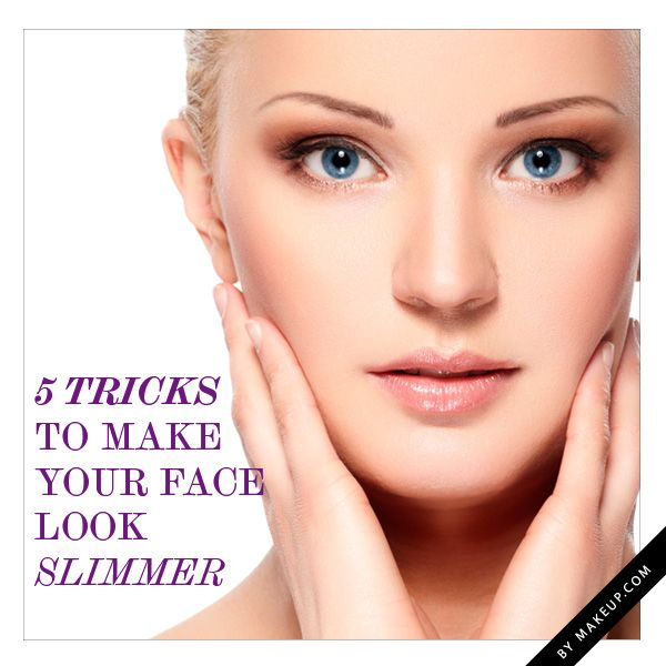 Beauty Hack Makeup: How To: Make Your Face Look Slimmer
