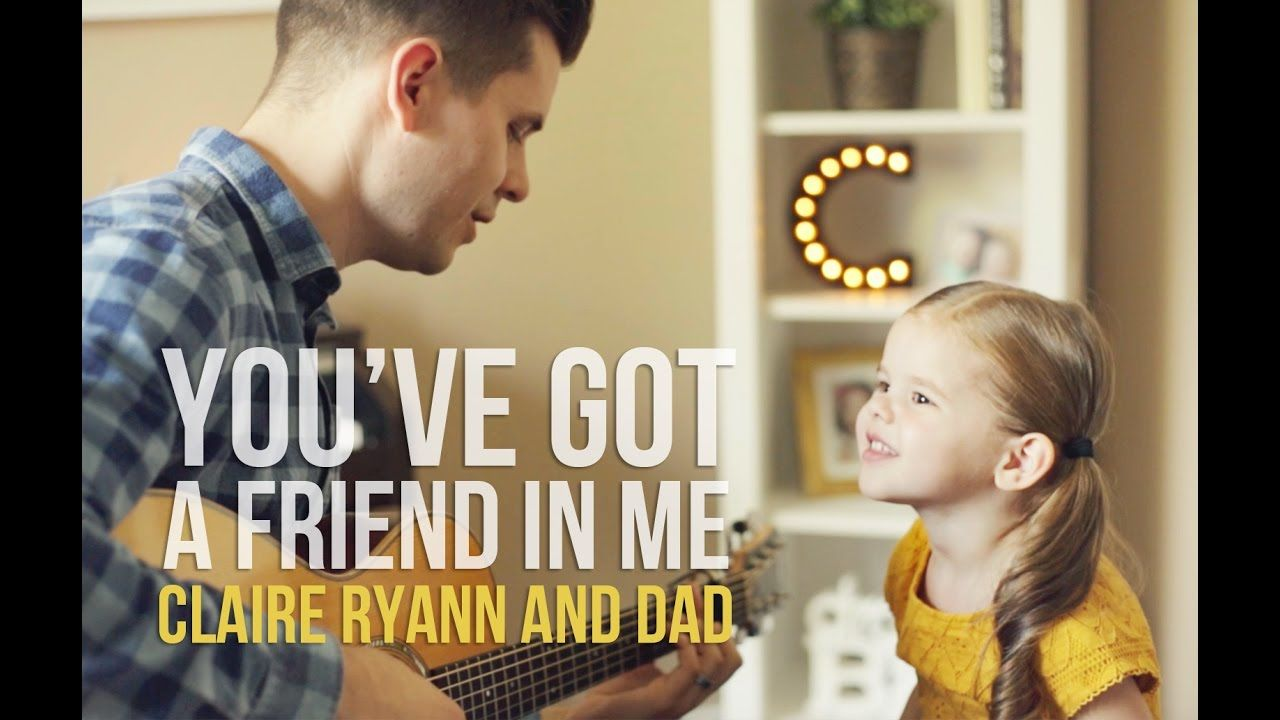 You've Got a Friend in Me by Claire Ryann and Dad. We decided to do one more Disney cover song with our little Claire as a 3-Year-Old! This is the song in To...