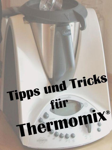 tipps und tricks f r thermomix tm 31 und tm 5 thermomix misc pinterest. Black Bedroom Furniture Sets. Home Design Ideas