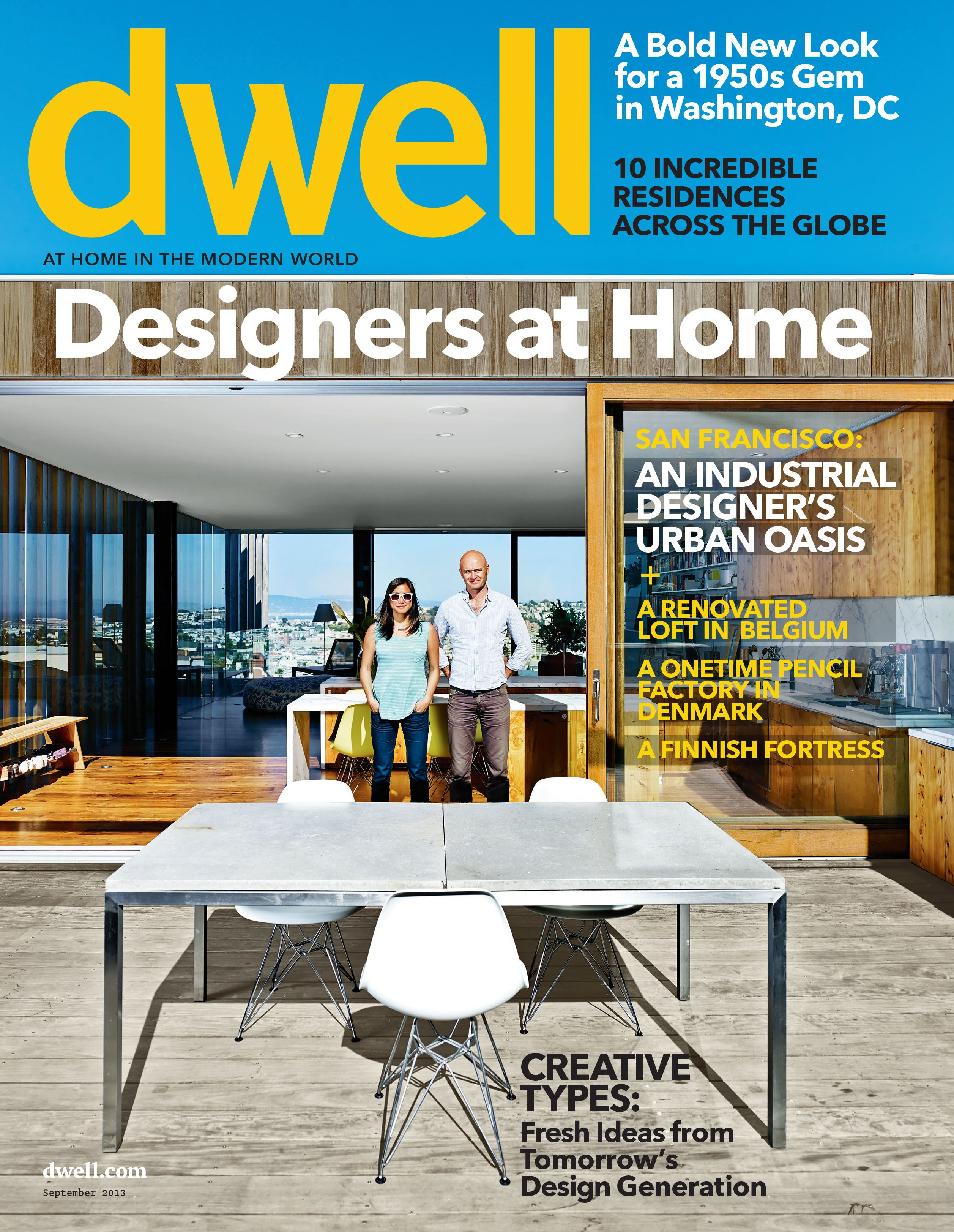 Dwell magazine is a home magazine dedicated to modern architecture ...