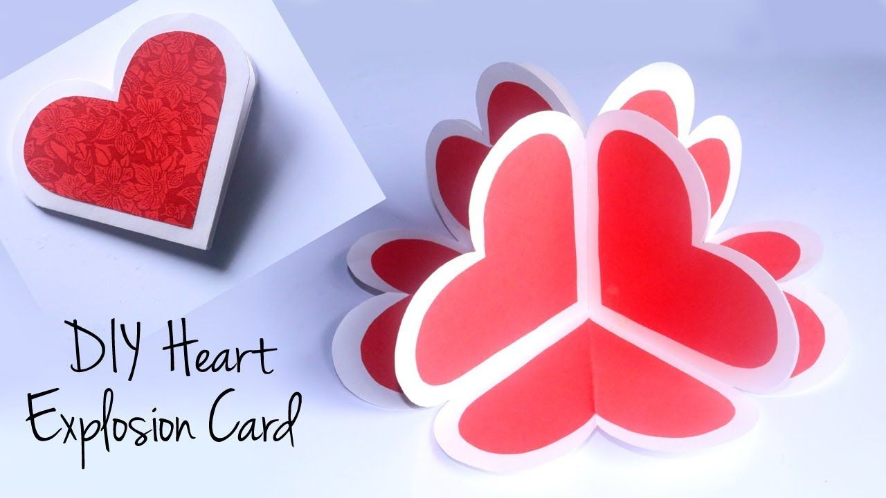 Diy Heart Explosion Card 3d Heart Pop Up Card Diy Valentines Day Gift Idea Youtube Valentines Day Cards Diy Pop Up Valentine Cards Diy Valentines Cards