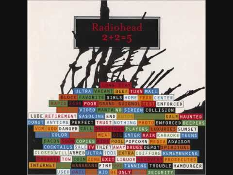 2 2 5 Hail To The Thief Radiohead The Songs Title Recalls
